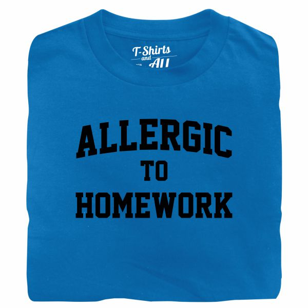 allergic to homework royal blue t-shirt