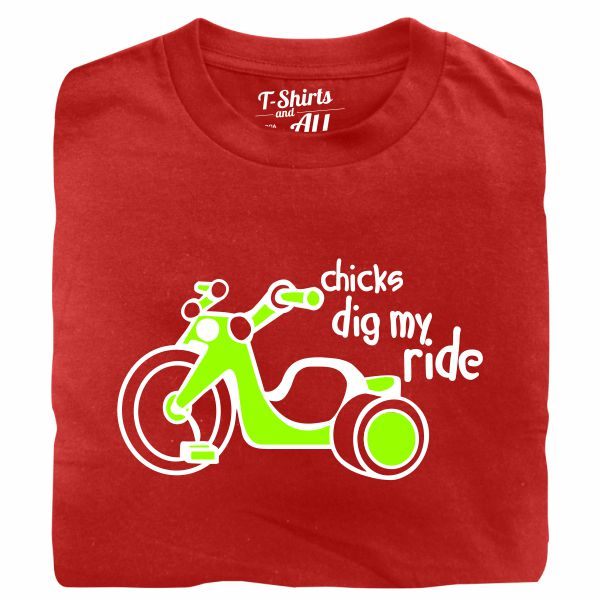 chicks dig my ride red tshirt