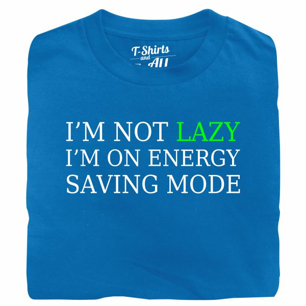 i'm not lazy atoll t-shirt