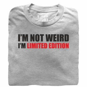 i'm not weird heather grey t-shirt