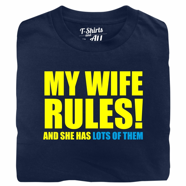 my wife rules navy t-shirt