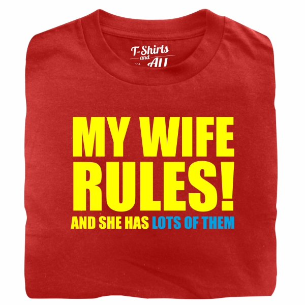 my wife rules red t-shirt