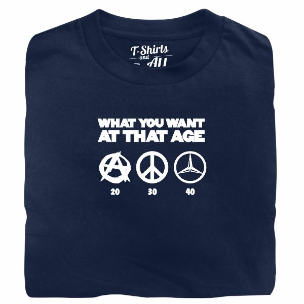 what you want at that age navy blue t-shirt