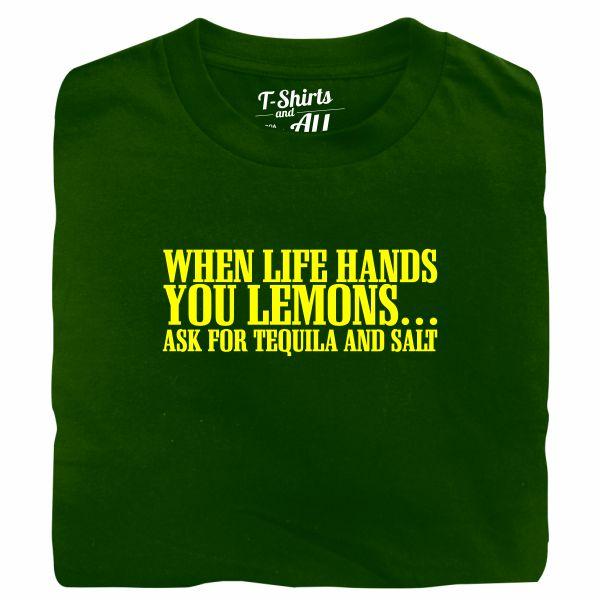 when life hands you lemons dark green t-shirt