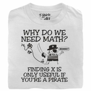 why do we need math white t-shirt