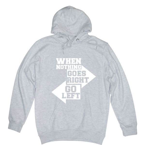 when nothing goes right heather grey hoodie