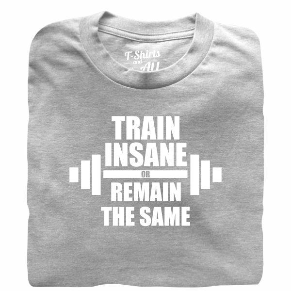 train insane man grey t-shirt
