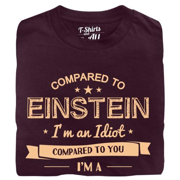 compared to einstein man t-shirt burgundy