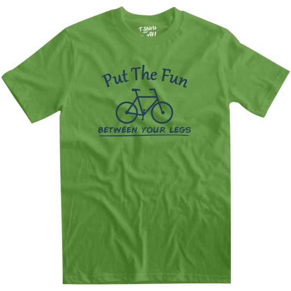 put the fun between your legs man t-shirt green b