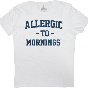 allergic to mornings woman white t-shirt