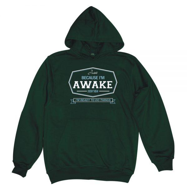 because i'm awake botttle man hoodie
