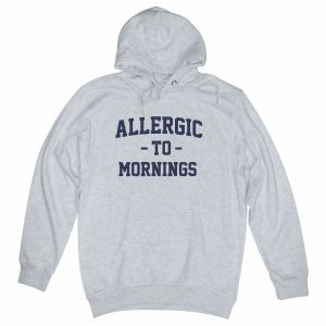 Allergic to Mornings heather grey hoodie