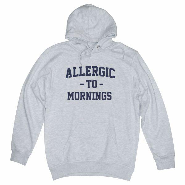 Allergic to Mornings heather grey hoodie