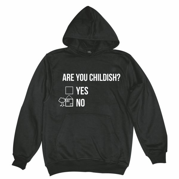 Are you childish black hoodie