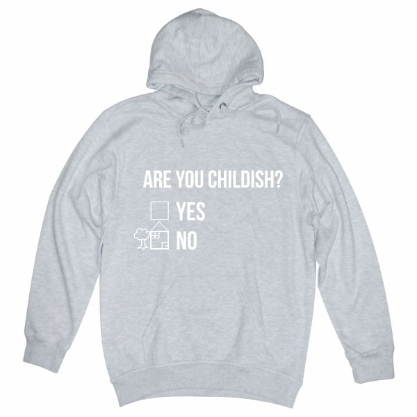 Are you childish heather grey hoodie