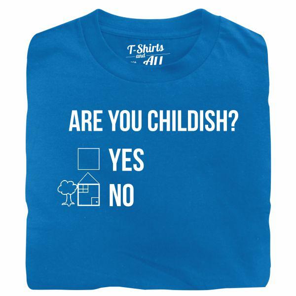 Are you childish man atoll t-shirt