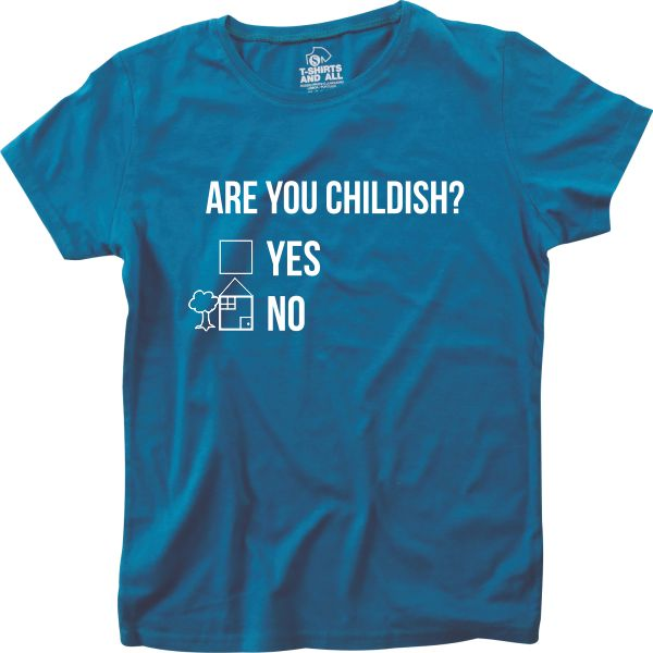 Are you childish women royal blue t-shirt