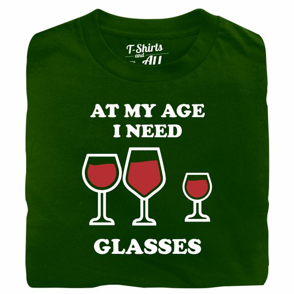 At my age I need glasses man bottle green t-shirt
