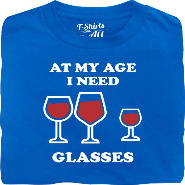 At my age I need glasses man royal blue t-shirt