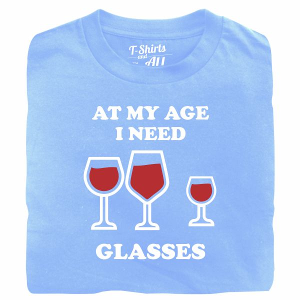 At my age I need glasses man sky blue t-shirt