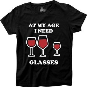 At my age I need glasses woman black t-shirt