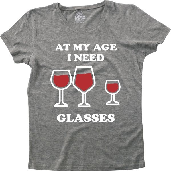 At my age I need glasses woman heather grey t-shirt