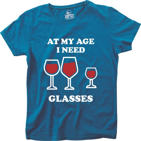 At my age I need glasses woman royal blue t-shirt