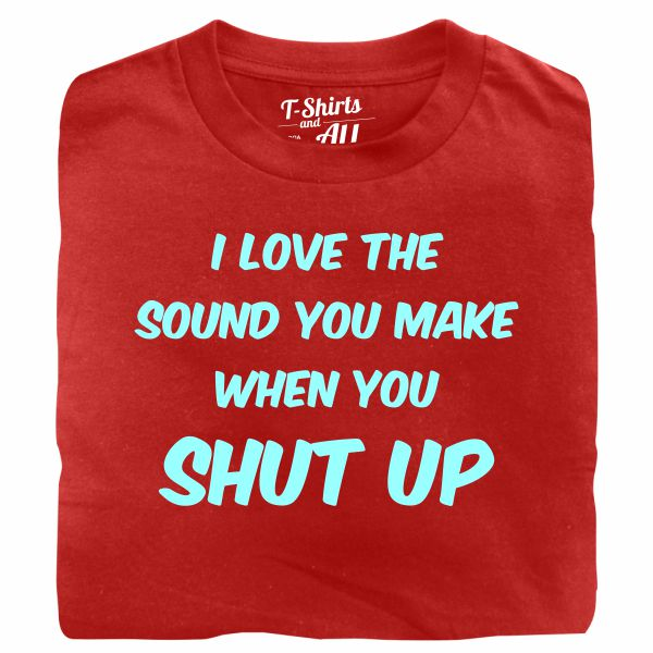 I love the sound man red t-shirt