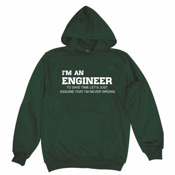 I'm an engineer bottle green hoodie