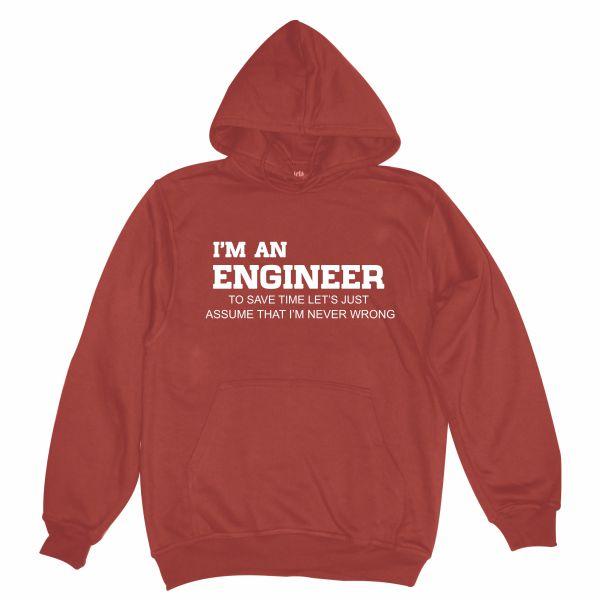 I'm an engineer burgundy hoodie