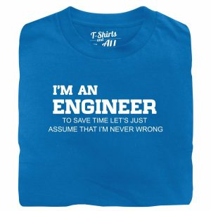 I'm an engineer man atoll t-shirt