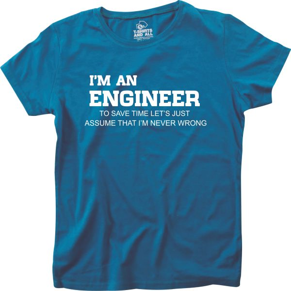 I'm an engineer woman royal blue t-shirt