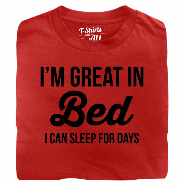 I'm great in bed black red t-shirt