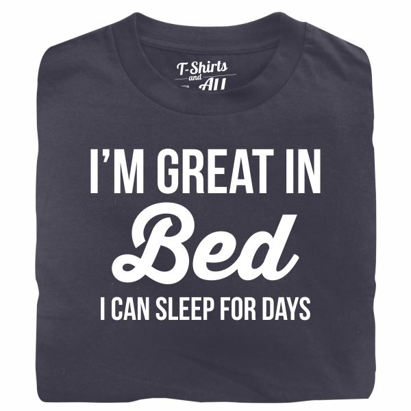 I'm great in bed denim t-shirt