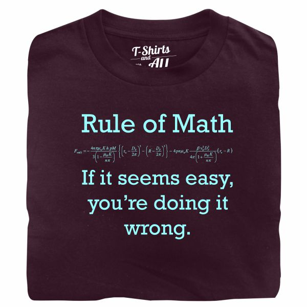 Rule of math man burgundy t-shirt