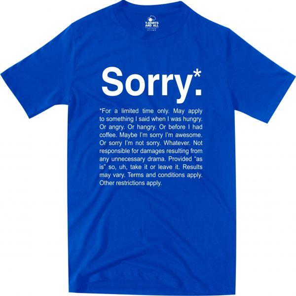 sorry royal blue t-shirt