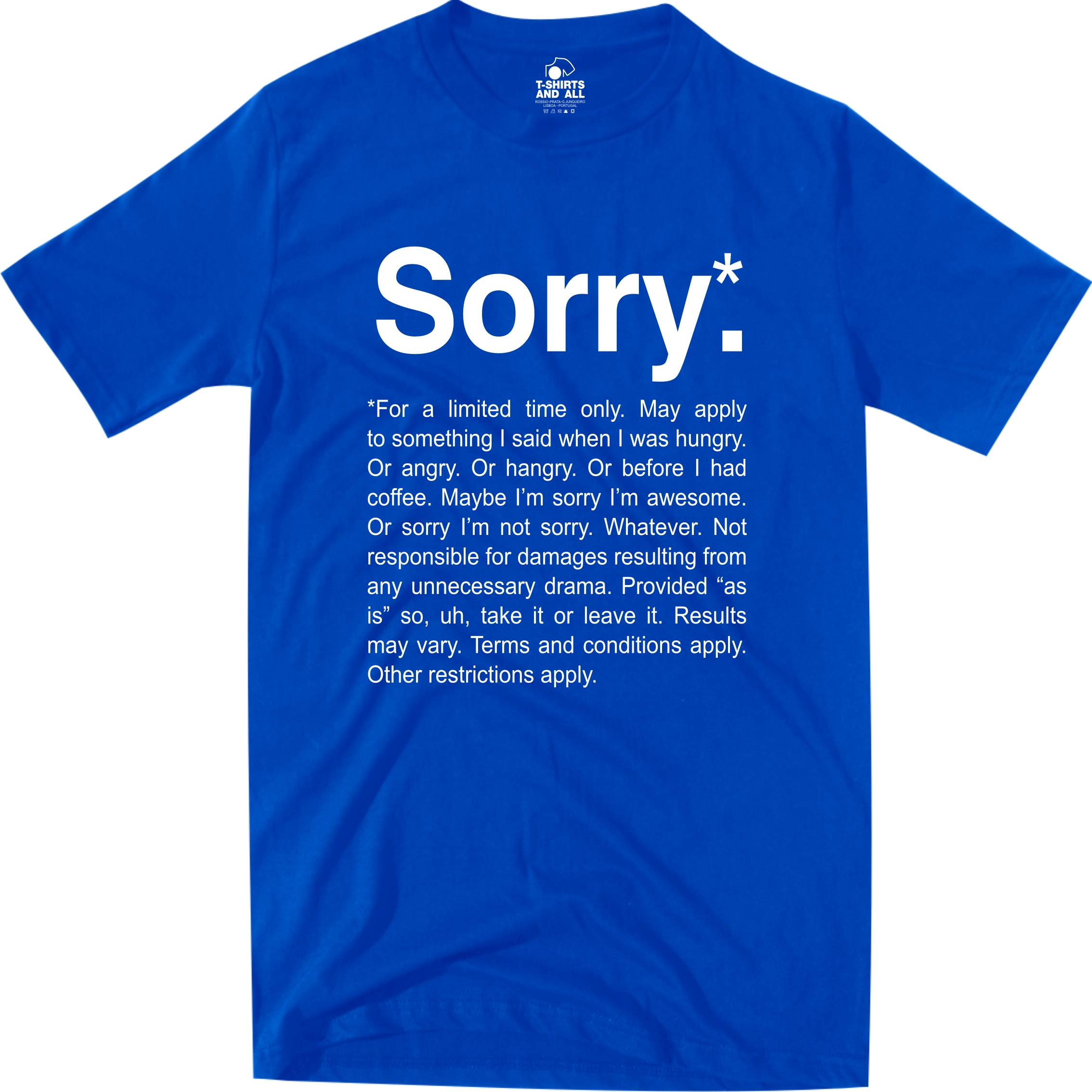 Sorry Heather T-Shirt Not Sorry Royal Tee