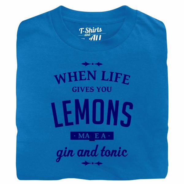 When life gives you lemons man atoll t-shirt