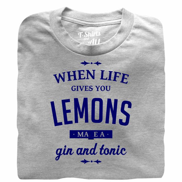 When life gives you lemons man heatheer grey t-shirt