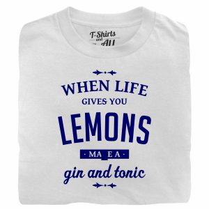 When life gives you lemons man white t-shirt
