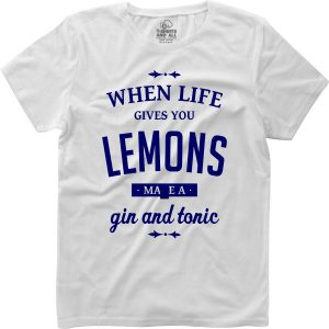 When life gives you lemons woman white t-shirt