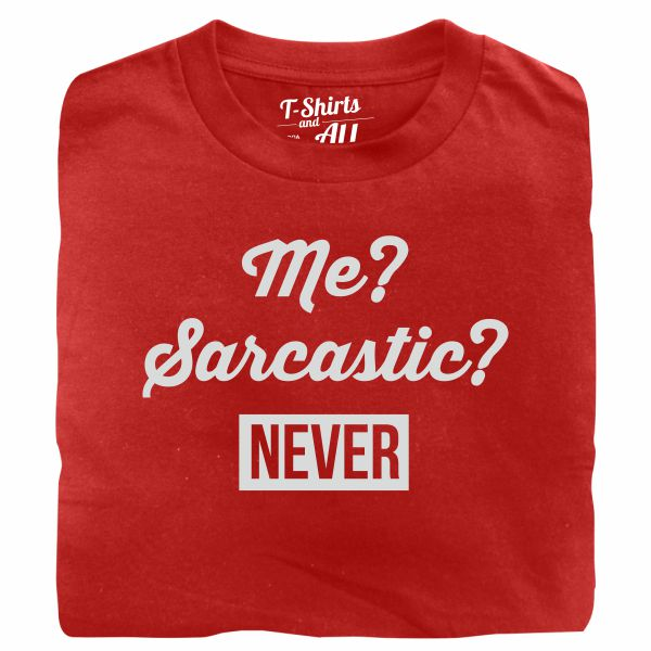 me sarcastic man red t-shirt