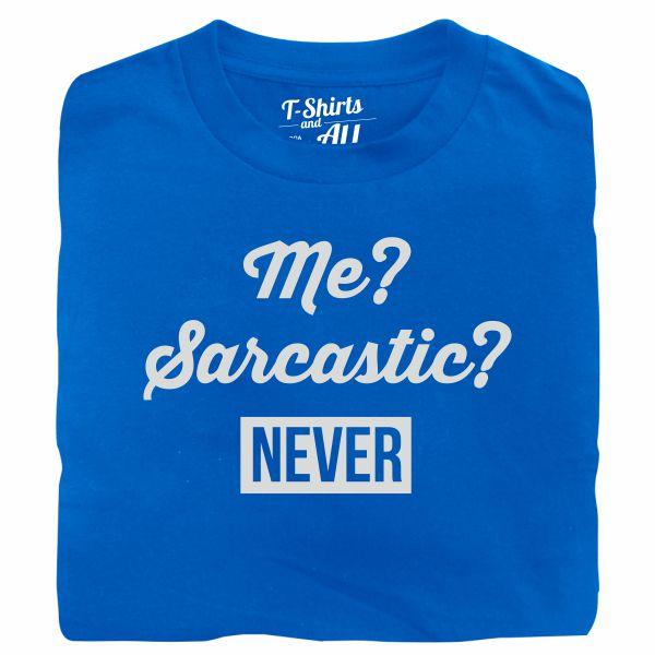 me sarcastic man royal blue t-shirt