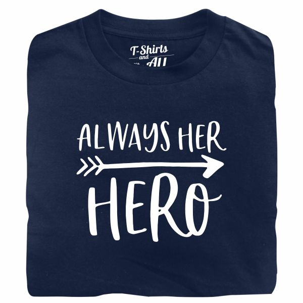 Always her hero navy blue tshirt