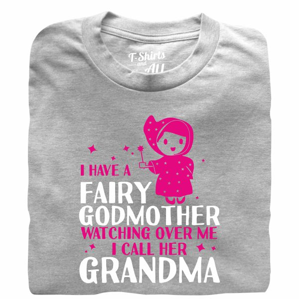 i have a fairy godmother heather grey tshirt