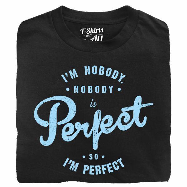 i'm nobody black tshirt