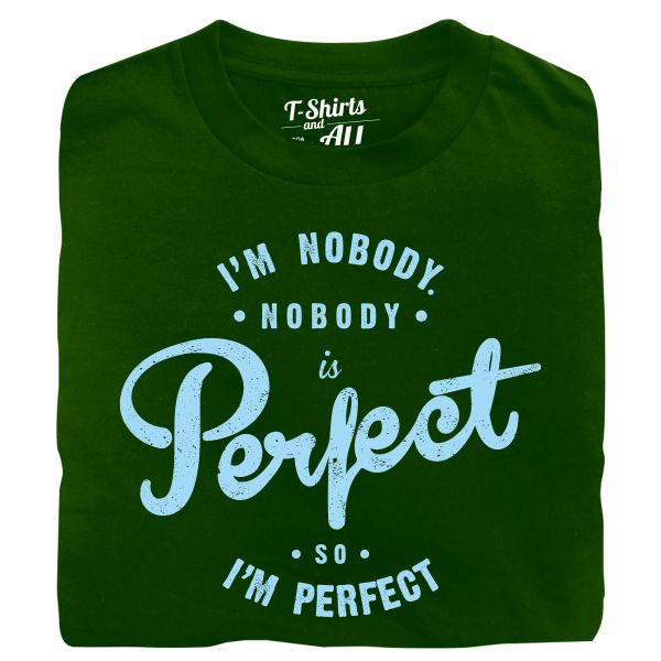 i'm nobody forest green tshirt