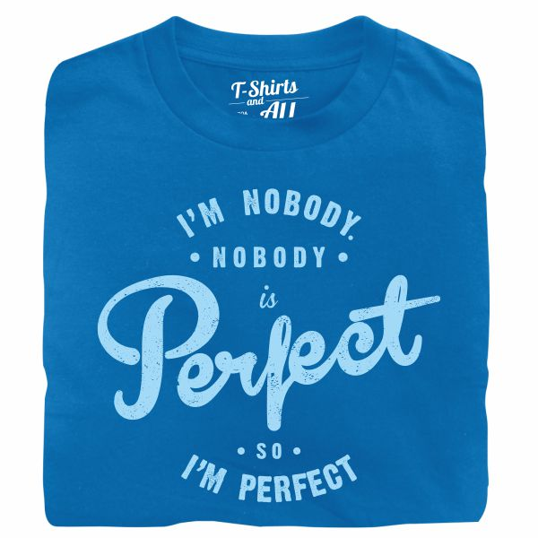 i'm nobody royal tshirt