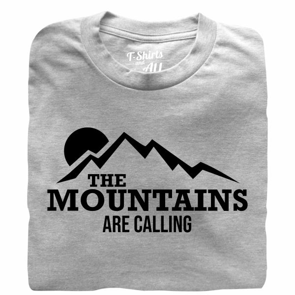 the mountains are calling heather grey tshirt