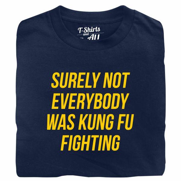 kung fu fighting tshirt marinho
